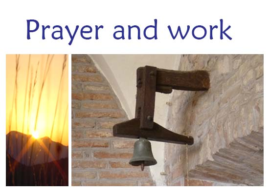 Prayer and work